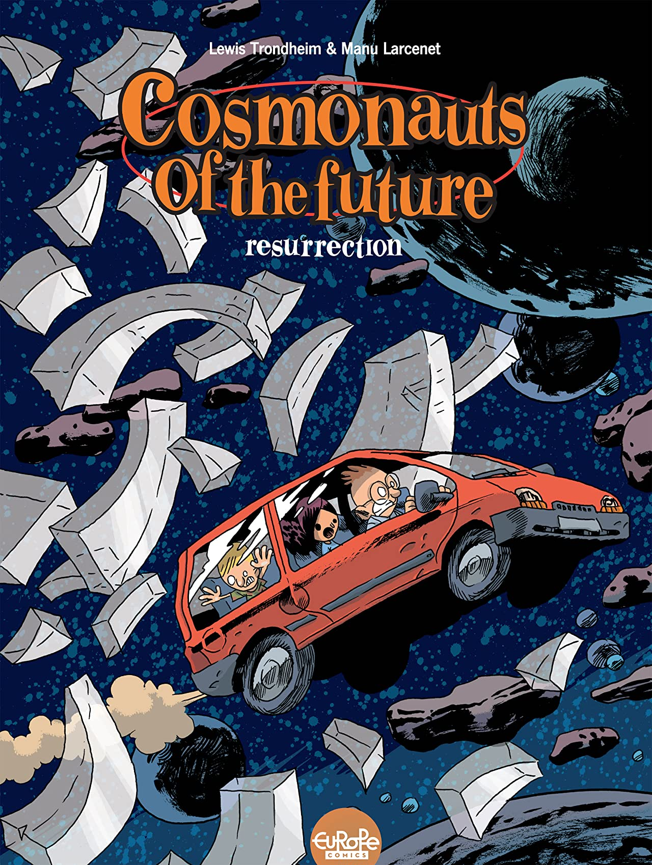 Cosmonauts of the Future Vol. 3: Resurrection