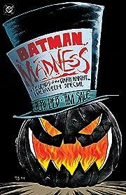 Batman: Madness - A Legends of the Dark Knight Halloween Special (1994) #1