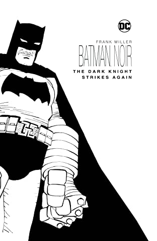 Batman Noir: The Dark Knight Strikes Again