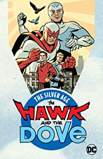The Hawk and the Dove: The Silver Age