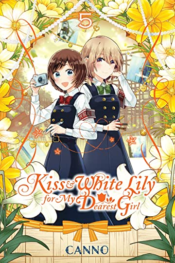 Kiss and White Lily for My Dearest Girl Vol. 5