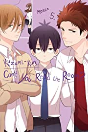 Kuzumi-kun, Can't You Read the Room? Vol. 5