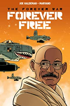 The Forever War: Forever Free #3