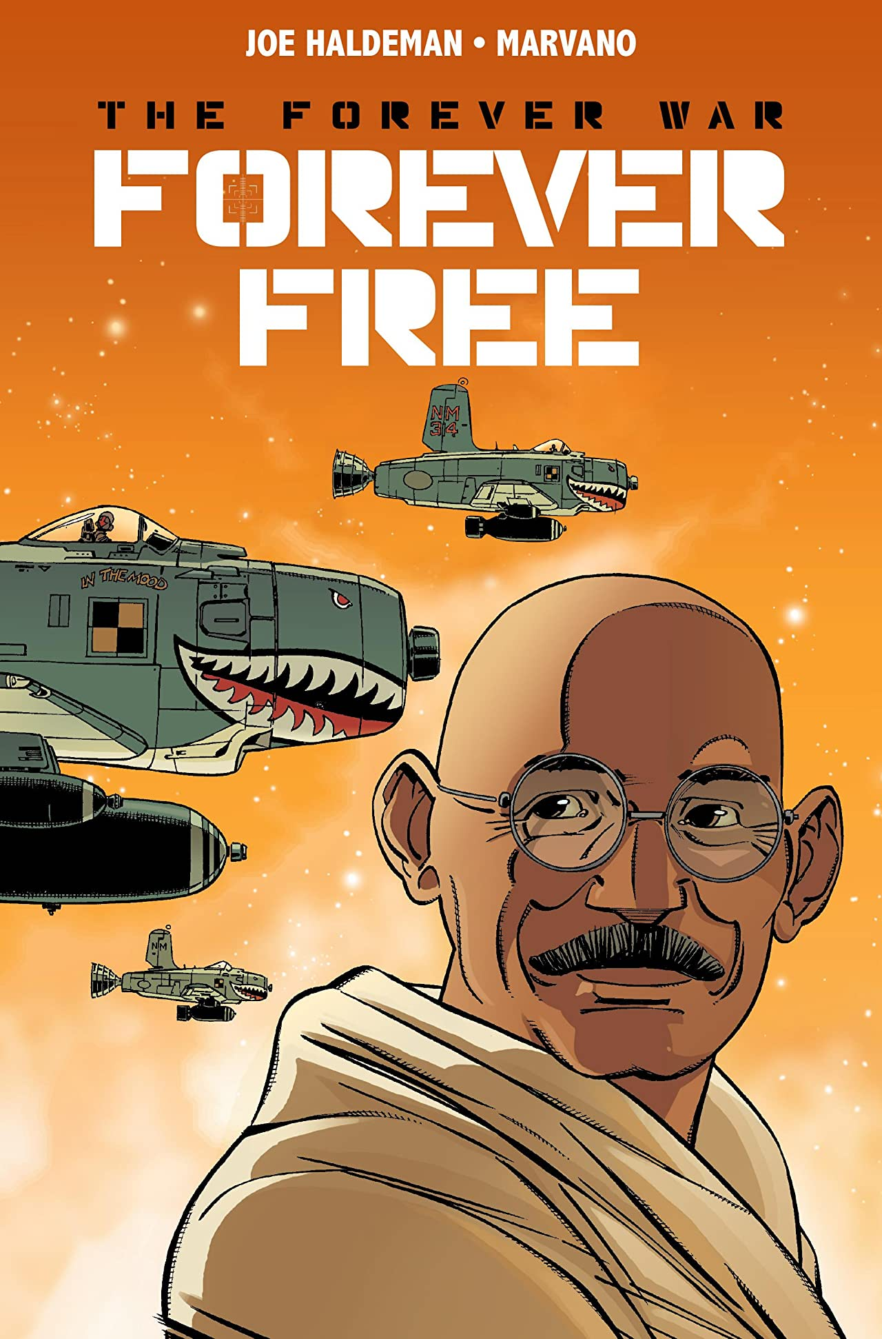 The Forever War: Forever Free No.3