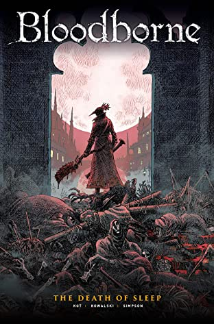Bloodborne Vol. 1: The Death of Sleep