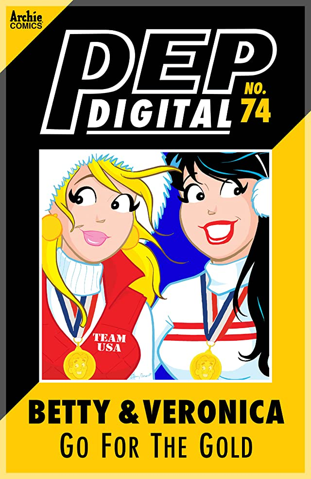 PEP Digital #74: Betty & Veronica Go For The Gold
