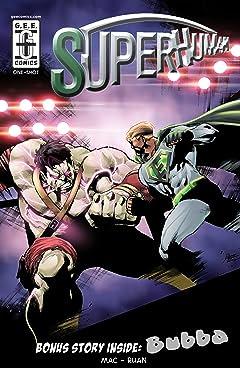 Superhuman/Bubba #1