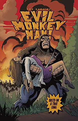 The Saga of Evil Monkey Man! #1