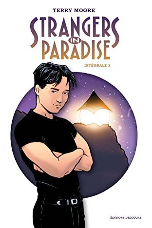 Strangers in Paradise Intégrale III Tome 3