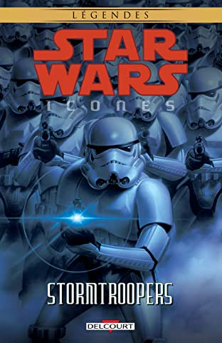 Star Wars – Icones Vol. 6: Stormtroopers