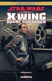 Star Wars - X-Wing Rogue Squadron - Intégrale III Vol. 3