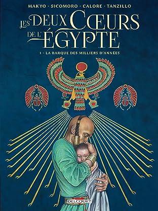 Les Deux Coeurs de l'Égypte Vol. 1: La barque des milliers d'années