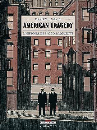 American Tragedy: L'histoire de Sacco & Vanzetti