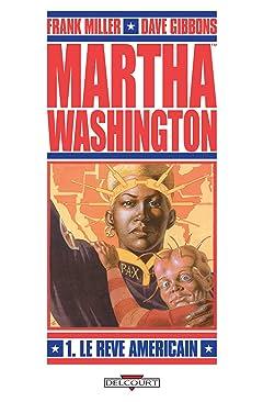 Martha Washington Vol. 1: Le Rêve américain