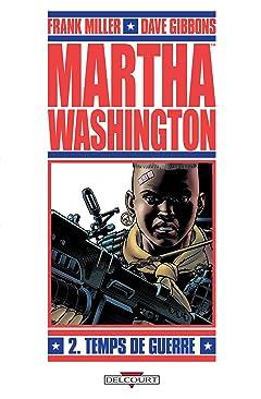 Martha Washington Vol. 2: Temps de guerre