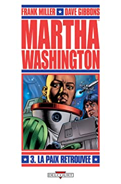 Martha Washington Vol. 3: La Paix retrouvée