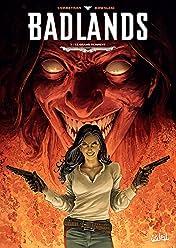 Badlands Vol. 3: Le Grand Serpent