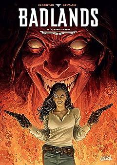 Badlands Tome 3: Le Grand Serpent