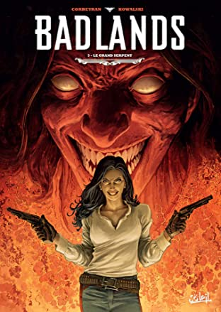 Badlands Tome 3: Le Grand Serpent