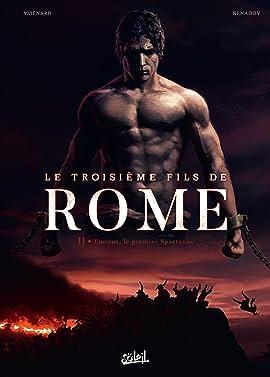 Le Troisième Fils de Rome Vol. 2: Eunous, le premier Spartacus