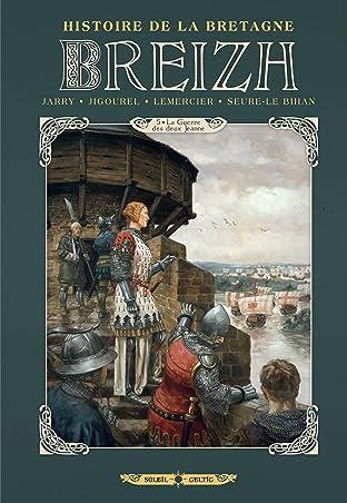 Breizh Histoire de la Bretagne Vol. 5: La Guerre des deux Jeanne