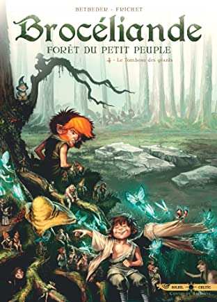 Brocéliande Vol. 4: Le Tombeau des Géants