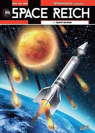 Wunderwaffen présente Space Reich Tome 3: Objectif Von Braun