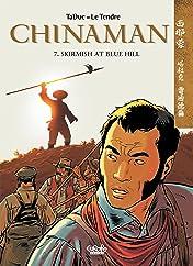 Chinaman Vol. 7: SKIRMISH AT BLUE HILL