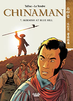 Chinaman Vol. 7: SKIRMISH AT BLUE HILL