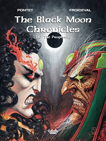 The Black Moon Chronicles Vol. 13: THE PROPHECY