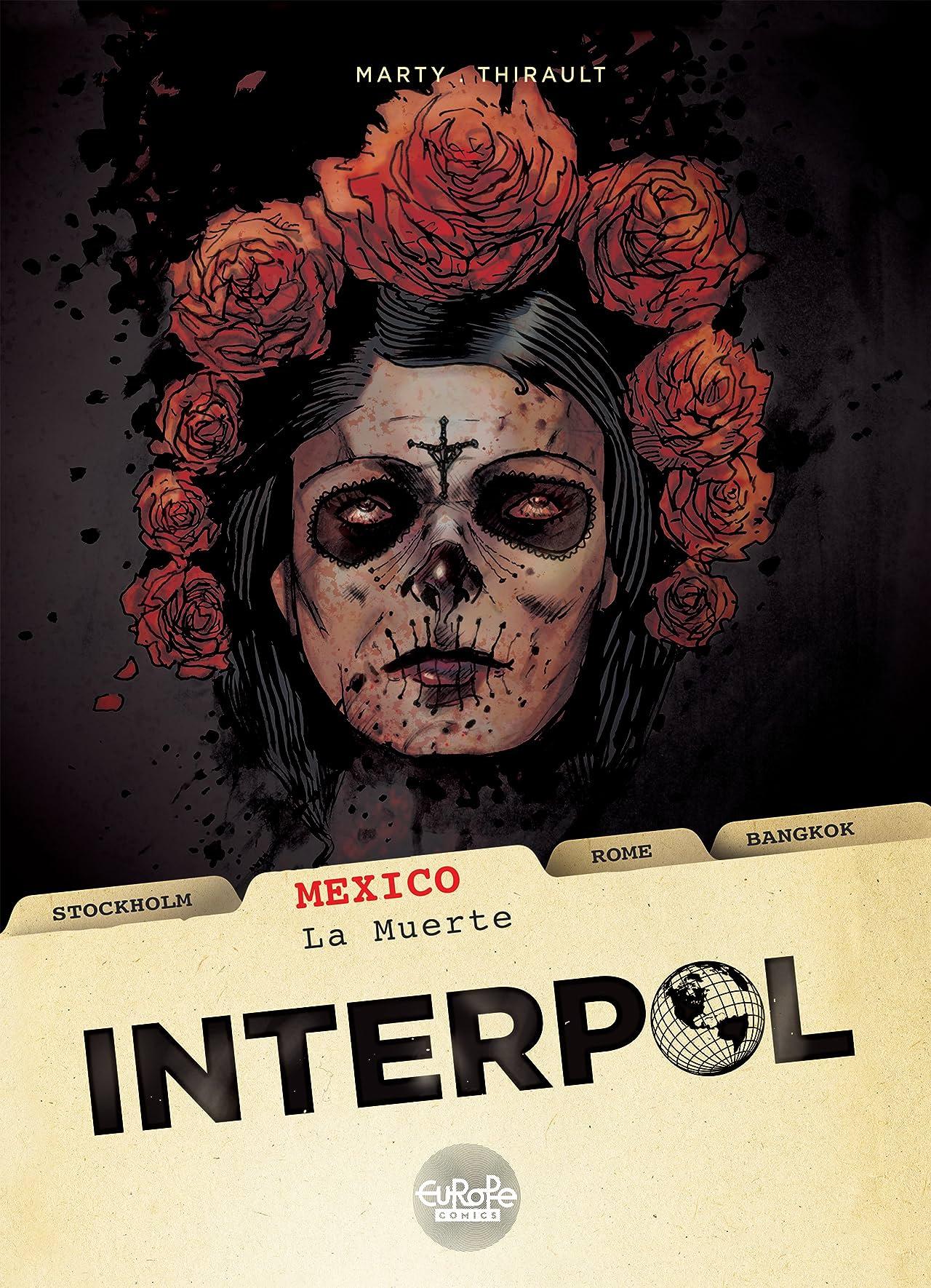 Interpol Vol. 1: MEXICO – LA MUERTE