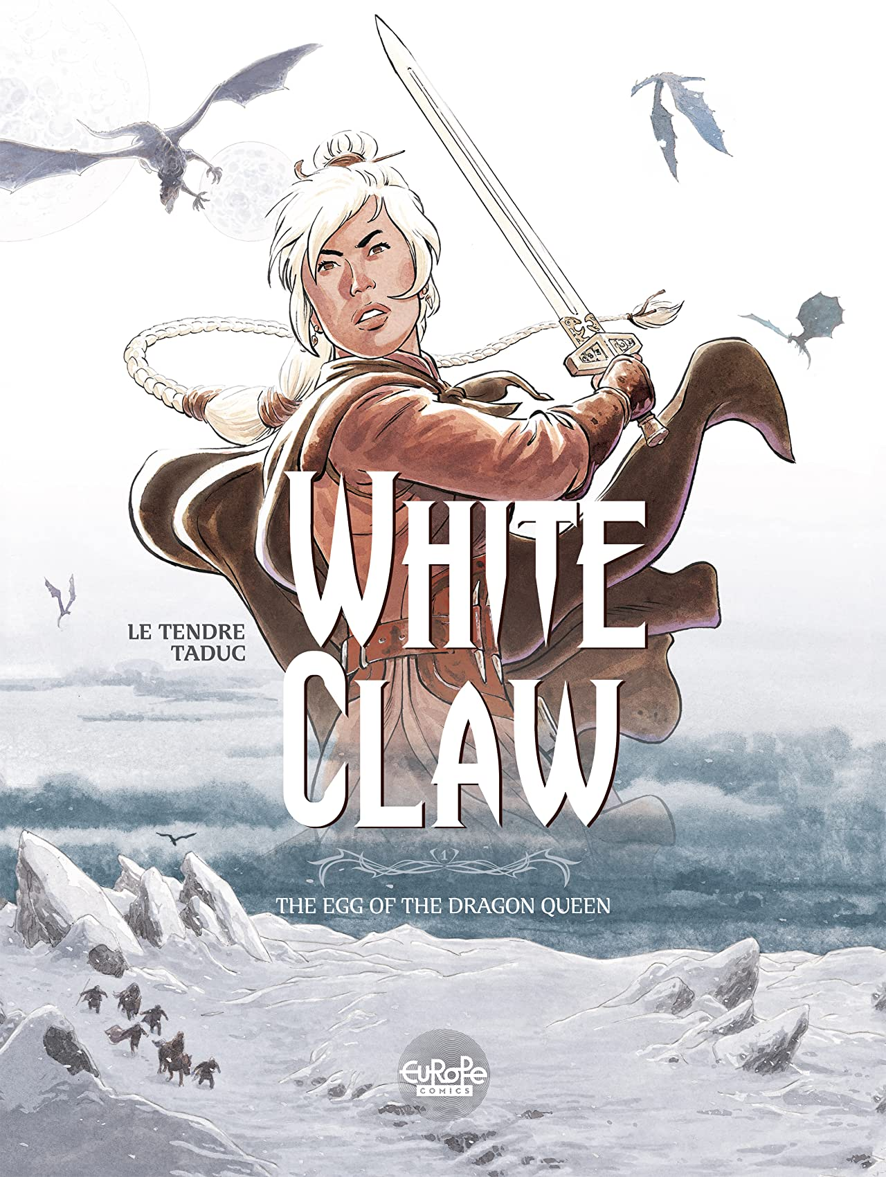 WHITE CLAW Vol. 1: THE EGG OF THE DRAGON QUEEN