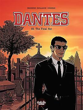 Dantes Vol. 10: THE FINAL ACT