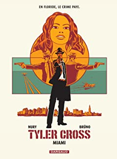 Tyler Cross Vol. 3: Miami