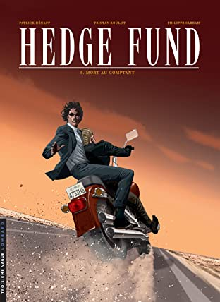 Hedge Fund Vol. 5: Mort au comptant