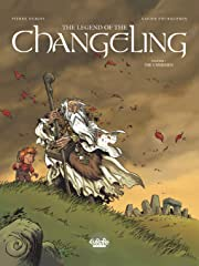 The Legend of the Changeling Vol. 1: The Unbidden
