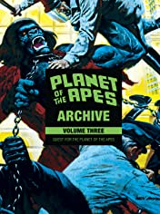 Planet of the Apes Archive Vol. 3: Quest for the Planet of the Apes