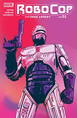 RoboCop: Citizens Arrest #1