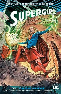 Supergirl (2016-) Vol. 3: Girl of No Tomorrow