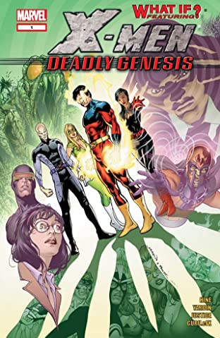 What If? X-Men: Deadly Genesis