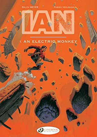 IAN Tome 1: AN ELECTRIC MONKEY