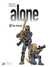 Alone Vol. 8: The Arena