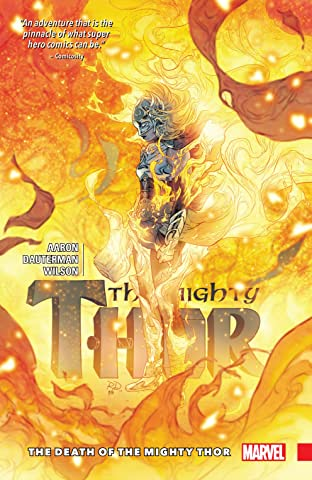 The Mighty Thor Tome 5: The Death Of The Mighty Thor