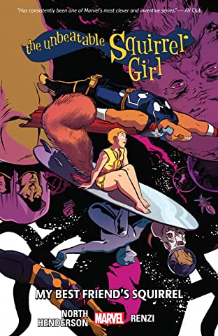 The Unbeatable Squirrel Girl Vol. 8: My Best Friend's Squirrel
