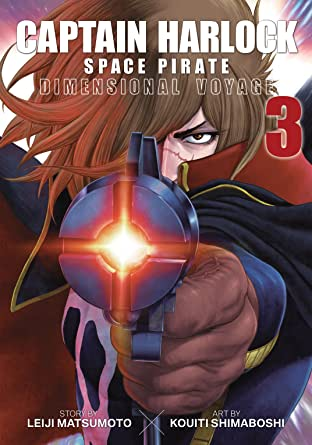 Captain Harlock Space Pirate: Dimensional Voyage Vol. 3