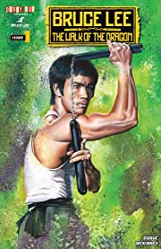 Bruce Lee: The Walk Of The Dragon #1