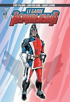 Le Garde Républicain Vol. 2: Recrutement / Bas les Masques!