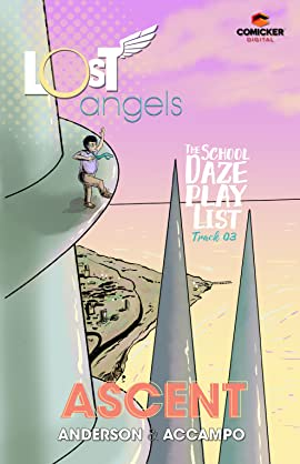 Lost Angels: The School Daze Playlist #3