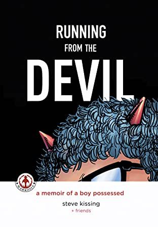 Running From The Devil: A Memoir of a Boy Possessed