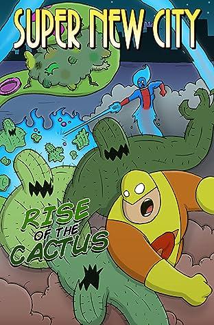 Super New City Vol. 1: Rise of the Cactus